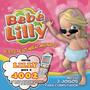 Bebe Lilly &ndash; Mon Monde A Moi