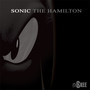 Charles Hamilton DJ SKEE Presents Sonic The Hamilton