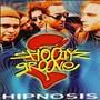Shootyz Groove – Hipnosis