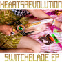 HEARTSREVOLUTION Switchblade EP