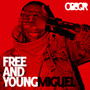 Miguel – Young & Free