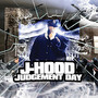 J-Hood – Judgement Day
