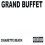 Grand Buffet – Cigarette Beach