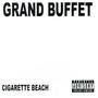 Grand Buffet – Cigarette Beach