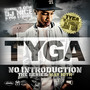 Tyga – No Introduction - The Series: May 10th