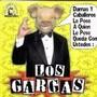 Los Gargas – Le Pese a Quien Le Pese