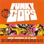Kool & the Gang – Funky Cops