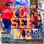 Murphy Lee – You See Me