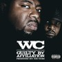 wc – Guilty By Afilliation