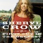 Sheryl Crow &ndash; The First Cut Is The Deepest