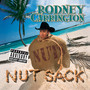 Rodney Carrington – Nut Sack