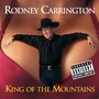 Rodney Carrington – King Of The Mountains