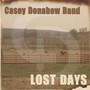 Casey Donahew Band &ndash; Lost Days