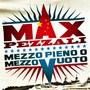 Max Pezzali – Mezzo pieno o Mezzo vuoto