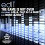 edIT – The Game Is Not Over / More Lazers - Single