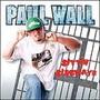 Paul Wall Sittin Sidewayz
