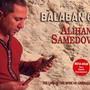 Alihan Samedov – Balaban 6