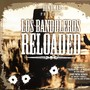 Glory – Los Bandoleros Reloaded