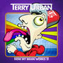 Terry Urban – How My Brain Works 2