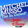 Mitchel Musso – Radio Disney Exclusive: The In Crowd - Single