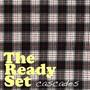 The Ready Set – Cascades