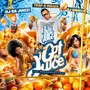 Oj Da Juiceman – I Got The Juice