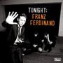 Franz Ferdinand – Tonight