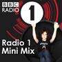 BBC Radio 1 – Radio 1 Mini Mix