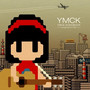 YMCK – YMCK SONGBOOK -songs before 8bit-