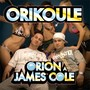 Orion a James Cole – Orikoule