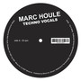 Marc Houle – Techno Vocals