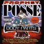 Prophet Posse – Body Parts