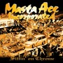 Masta Ace – Sittin On Chrome