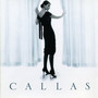 Maria Callas &ndash; Callas