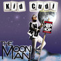 Kid Cudi – The Moon Man