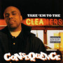 Consequence – Take Em To The Cleaners (Retai