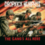 Dropkick Murphys – The Gangs All Here