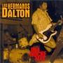 Los Hermanos Dalton – Una noche más