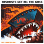 Arsonists Get All The Girls – Hits from the Bow