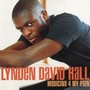 Lynden David Hall – Medicine 4 My Pain