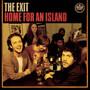 The Exit – Home For An Island