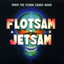 Flotsam And Jetsam – When The Storm Comes Down