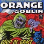 Orange Goblin – Coup the Grace