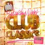 Blaze – Saturday Night Club Classics