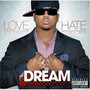 The Dream &ndash; Love Hate