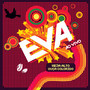 Banda Eva – Veja Alto, Ouça Colorido