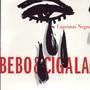 BEBO VALDEZ & DIEGUITO EL CIGALA – Lágrimas negras