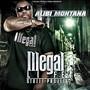 Alibi Montana – Illegal Life