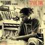 Damu The Fudgemunk – Spare Time