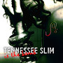 Joi – Tennessee Slim Is The Bomb